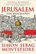 Jerusalem the Biography by Simon Sebag Montefiore